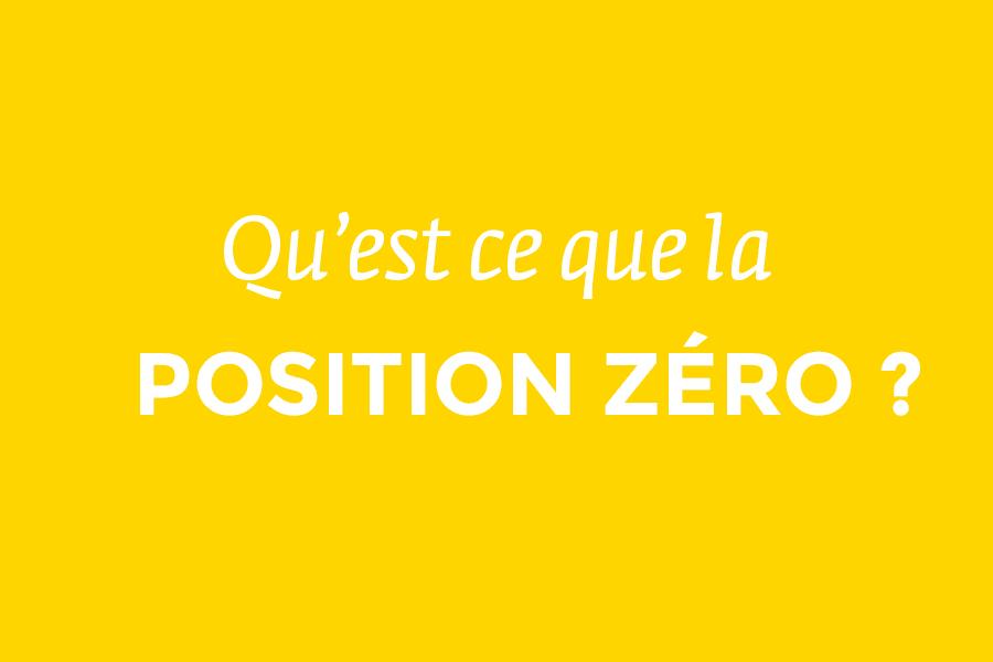 Qu'est-ce que la position zéro en SEO ? Comment se placer en P0